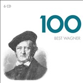 100 Best Wagner [6 CDs]