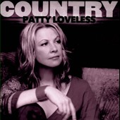 Patty Loveless: Country: Patty Loveless *