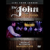 Chris Barber (1~Trombone)/Dr. John: In Concert: Live from the Marquee Club, London