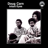 Doug Carn: Infant Eyes