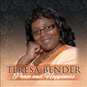 Teresa Bender: Peace & Happiness