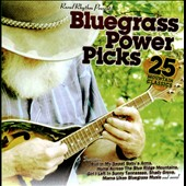 Various Artists: Bluegrass Power Picks: 25 Mountain Classics