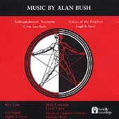 Music By Alan Bush - Relinquishment, Nocturne, etc