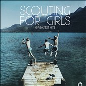 Scouting for Girls: Greatest Hits *