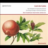 Lied der Liebe - The Song of Songs in German Baroque: Bach, Buxtehude, Rosenmuller, Schutz et al. / Movimento