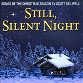 Scott Stilwell: Still, Silent Night