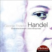 Handel: Citizen of Baroque Europe - Giulio Cesare, Messiah, Water Music, Dixit Dominus, Concerti grossi / Larmore, Fink, Schlick, Scholl et al.