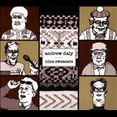Andrew Daly: Nine Sweaters