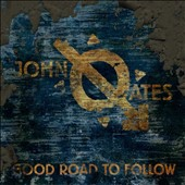 John Oates: Good Road to Follow [Digipak]
