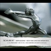 Schubert: Arpeggione Sonata D.821 (trans. for cello & strings); String Quartet D.810