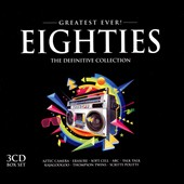 Various Artists: Greatest Ever!: Eighties: The Definitive Collection [2014] [Box]