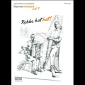 Klezmer Reloaded: Rebbe Hot Hot! [Digipak]