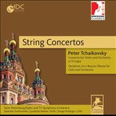 Tchaikovsky: String Concertos - Violin Concerto in D; 'Rococo' Variations for Cello & Orch. / Lyudmila Malian, violin; Sergei Roldugin, cello