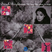 Sarah Brightman: The Trees They Grow So High