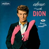 Dion: Alone with Dion/Lovers Who Wander *