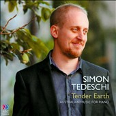 Tender Earth: Music by contemporary Australian jazz composers / Simon Tedeschi, piano