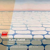 Elena Ruehr (b.1963): O'Keeffe Images; Shimmer/ Vocalissimus; Cloud Atlas / BMOP, Jennifer Kloetzel, cello