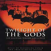 Twilight of the Gods - The Essential Wagner Collection