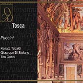 Puccini: Tosca / Tebaldi, Di Stefano, Gobbi, et al