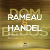 Rameau & Handel - Organ Works / Paul Goussot, organ; Ensemble Zaïs; Benoît Babel