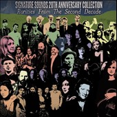 Various Artists: Signature Sounds 20th Anniversary Collection: Rarities from the Second Decade [Digipak]