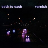 Varnish: Each to Each