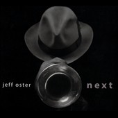 Jeff Oster (Trumpet): Next [Digipak] *