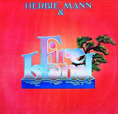 Herbie Mann: Herbie Mann and Fire Island