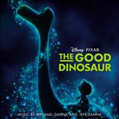 Jeff Danna/Mychael Danna: The Good Dinosaur [Original Soundtrack]
