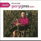 George Jones: Playlist: The Very Best of George Jones [Duets]