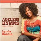 Lynda Randle: Ageless Hymns: Songs of Joy