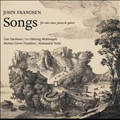 John Frandsen: Songs for solo voice, piano & guitar