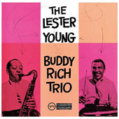 Lester Young (Saxophone): Lester Young-Buddy Rich Trio