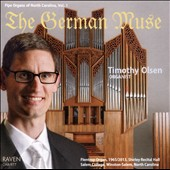 Organ Works of Bach, Bohm, Buxtehude, Distler, Pachelbell, Zipoli, Hindemith, and Walcha - 'The German Muse' / Timothy Olsen, Organ at Salem College Chapel