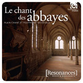 Voices from Ancient Abbeys - Plainchant & Polyphony / Ensemble Organum, Deller Consort, Theatre of Voices, Anonymous 4 et al.  [2 CDs]