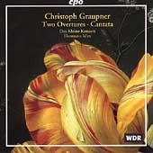 Graupner: Two Overtures GWV 418 & GWV 466, Cantata / Max, Das Kleine Konzert