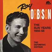 Roy Orbison: The Sun Years 1956-58