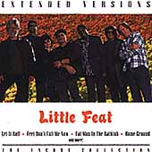 Little Feat: Extended Versions