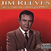Jim Reeves: Country Music Hall of Fame: 1967