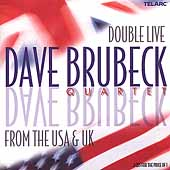 Dave Brubeck: Double Live from the U.S.A. and U.K.
