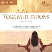 Gael Chiarella: AM Yoga Meditations