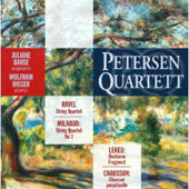 Petersen Quartet Plays Chausson, Lekeu, Milhaud, et al