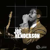 Joe Henderson: The Definitive Joe Henderson