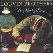 The Louvin Brothers: My Baby's Gone
