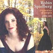 Robin Spielberg: Memories of Utopia