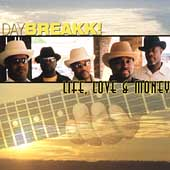 Daybreakk!: Life, Love & Money