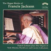 Francis Jackson: Organ Works / Francis Jackson