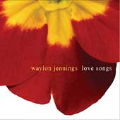 Waylon Jennings: Love Songs