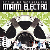Various Artists: Best of Ultimate Trax: Miami Electro