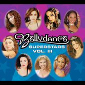 Various Artists: Bellydance Superstars, Vol. 3 [Digipak]